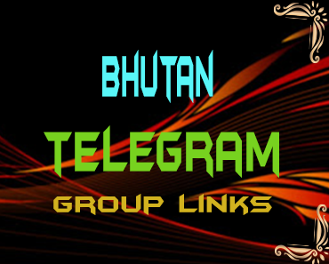 Bhutan Telegram Group links list