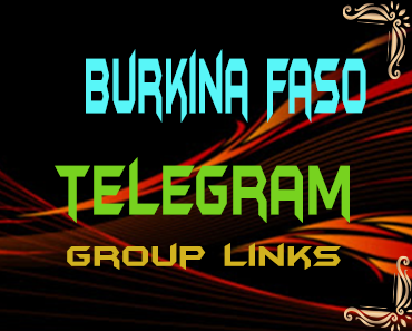 Burkina Faso Telegram Group links list