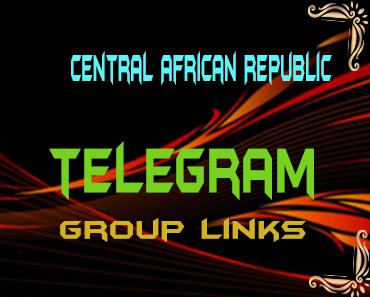 Central African Republic Telegram Group links list