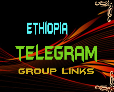 Ethiopia Telegram Group links list