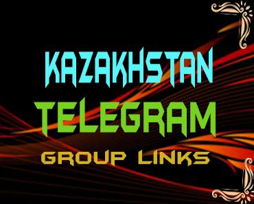Kazakhstan Telegram Group links list