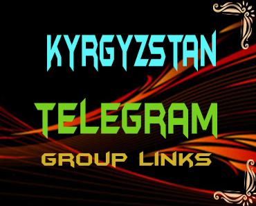 Kyrgyzstan Telegram Group links list