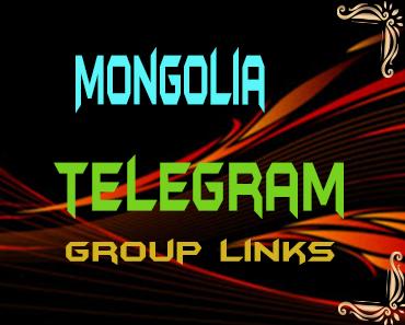 Mongolia Telegram Group links list