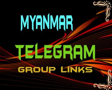 Myanmar Telegram Group links list