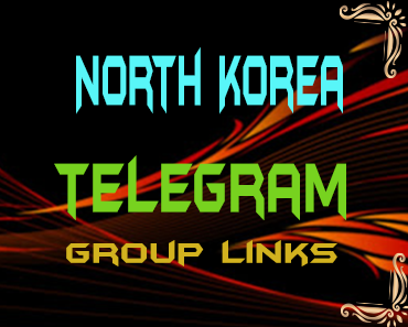 North Korea Telegram Group links list