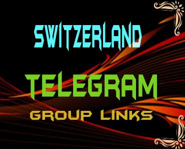 Switzerland Telegram Group links list